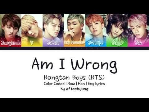 BTS (방탄소년단) - Am I Wrong (Color Coded Lyrics/Eng/