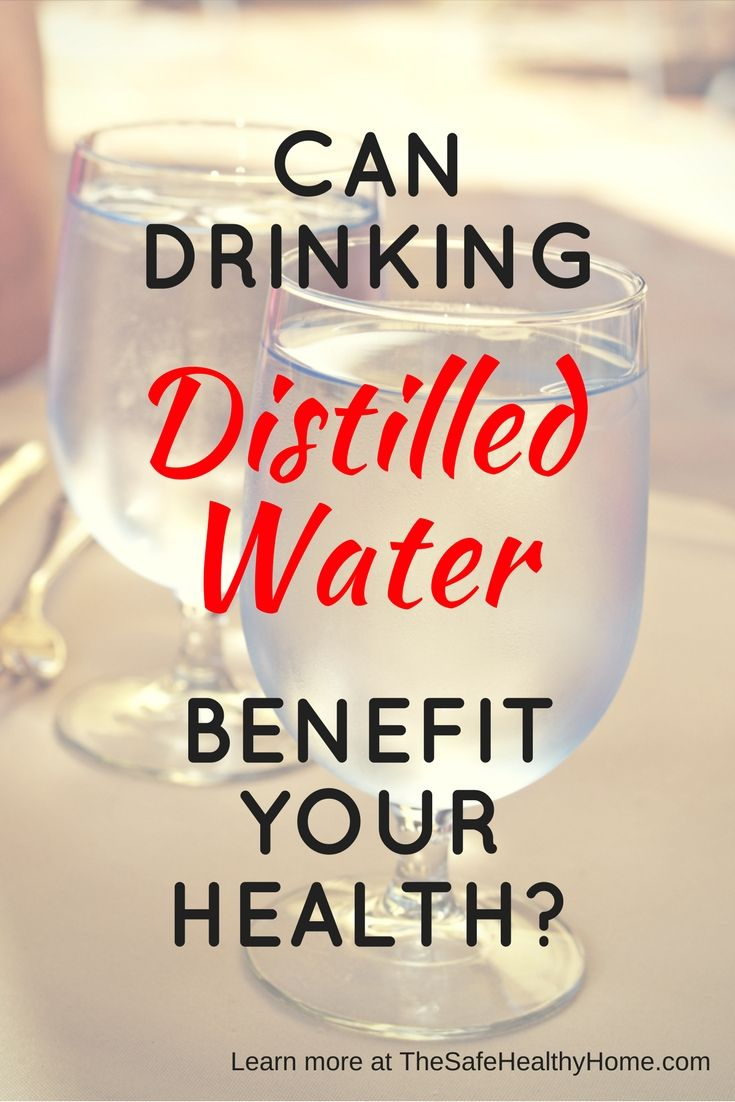 Learn About The Benefits Of Drinking Distilled Water In This Article Also Discusses Distilled Vs Purified Vs Filte Water Benefits Distilled Water Water Health