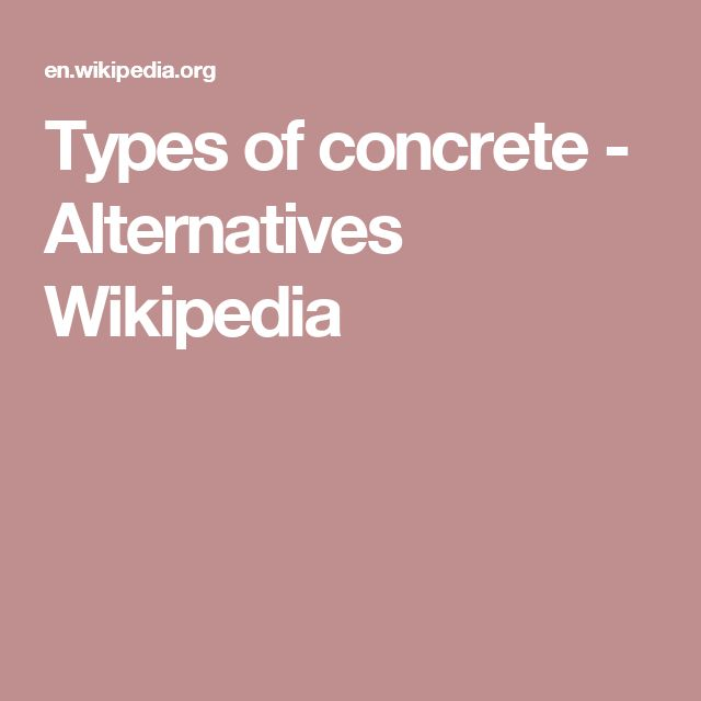 Types of concrete - Alternatives Wikipedia