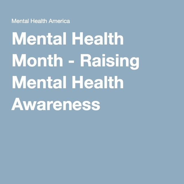 Mental Health Month - Raising Mental Health Awareness