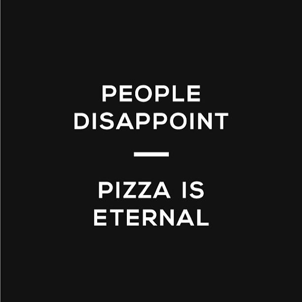 Best #quote #ifeellikepizza Web Instagram User » Followgram