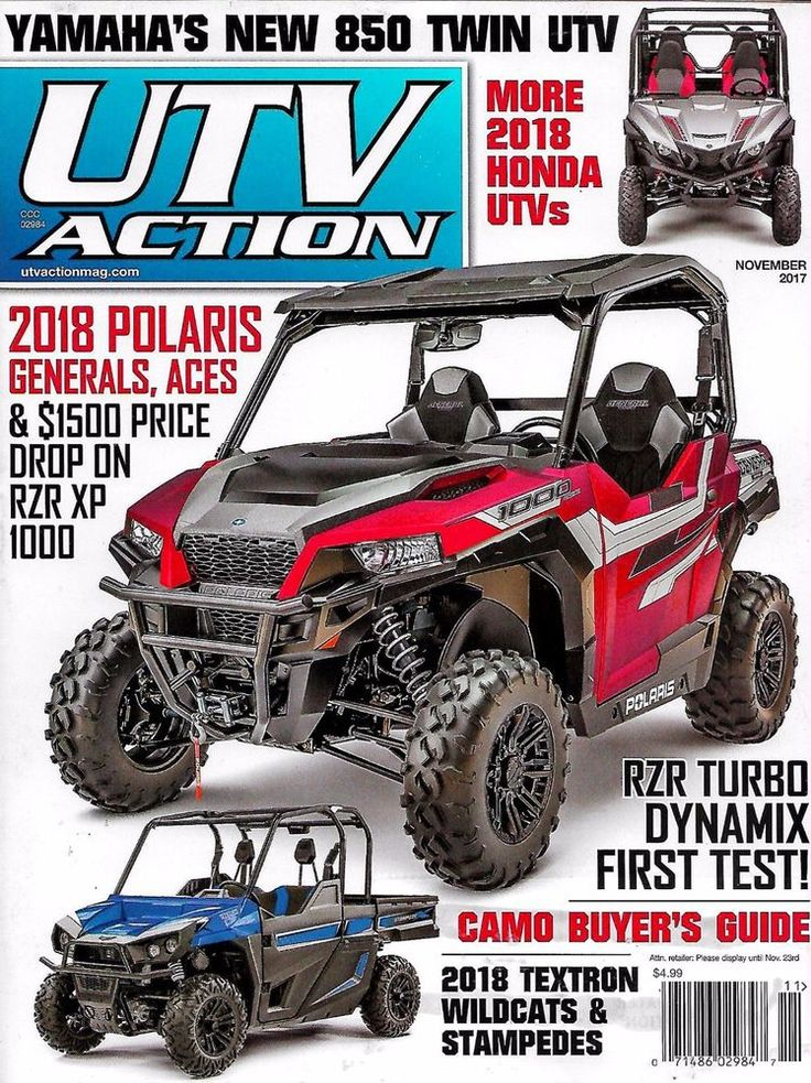 UTV ACTION Magazine November 2017 POLARIS GENERALS & ACES, RZR XP 1000 & TURBO