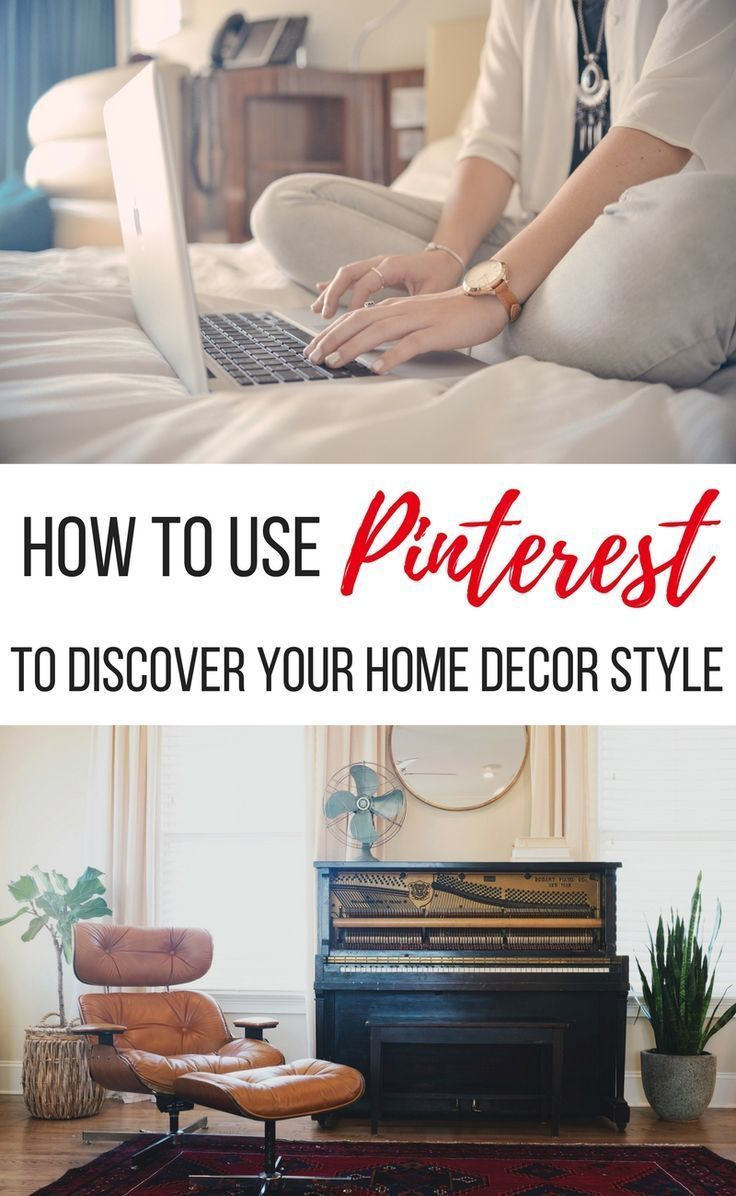 How To Use Pinterest Discover Your Home Decor Style Finding For