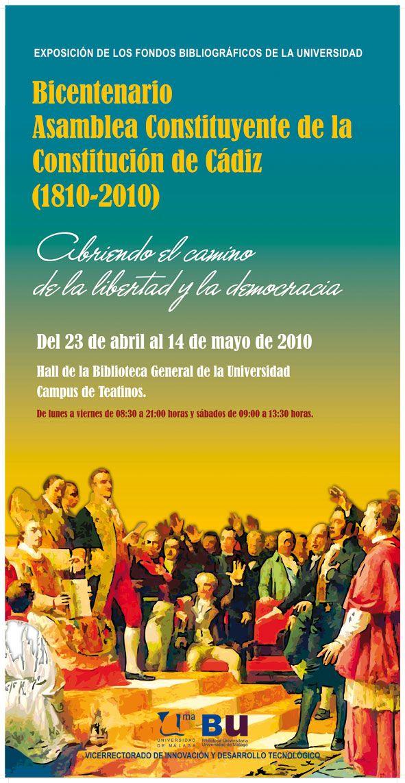 Bicentenario Asamblea Constituyente de la Constitución de Cádiz (1810-2010). Exposición de fondos bibliográficos. Del 23 de abril al 14 de mayo de 2010.