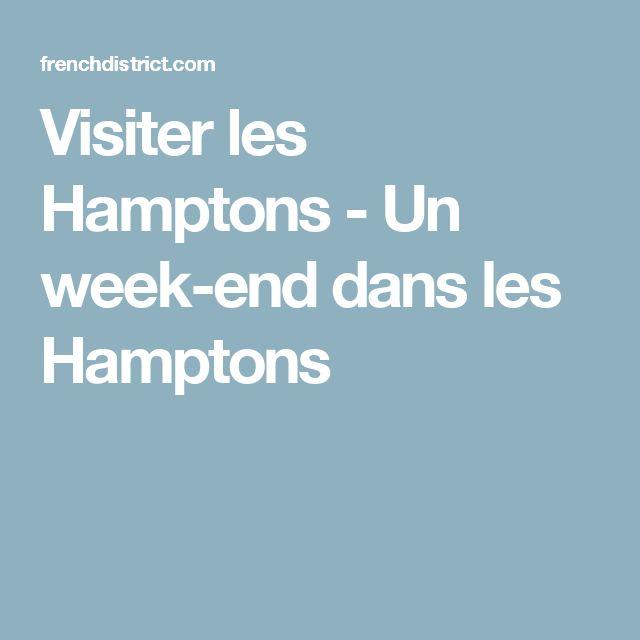 Visiter les Hamptons - Un week-end dans les Hamptons