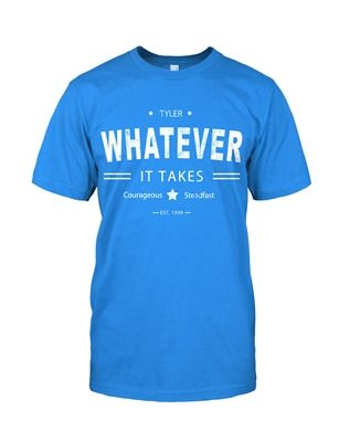 """This shirt is inspired by Tyler and his declaration to do """"Whatever It Takes"""" to beat cancer. admonishclothing.com LOVE this!!"""