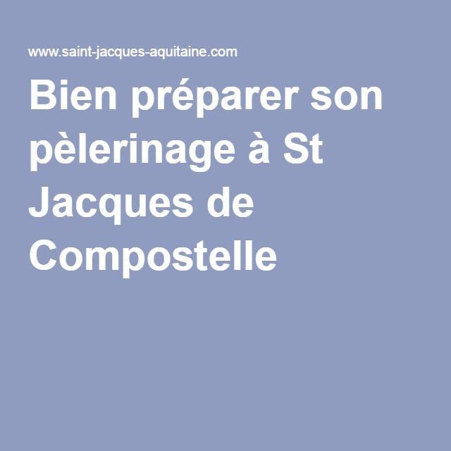 Bien préparer son pèlerinage à St Jacques de Compostelle