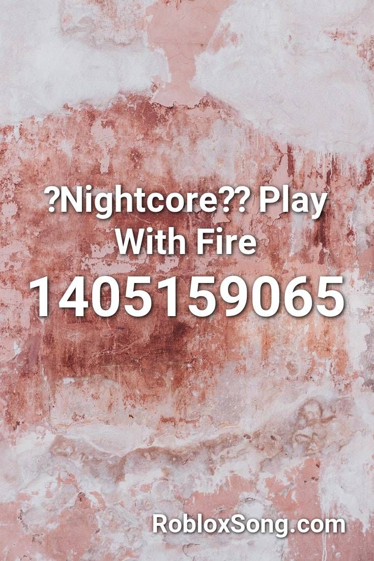 12 Melanie Martinez Id Codes For Roblox Youtube Nightcore Play With Fire Roblox Id Roblox Music Codes In 2020 Scary Music Melanie Martinez Songs