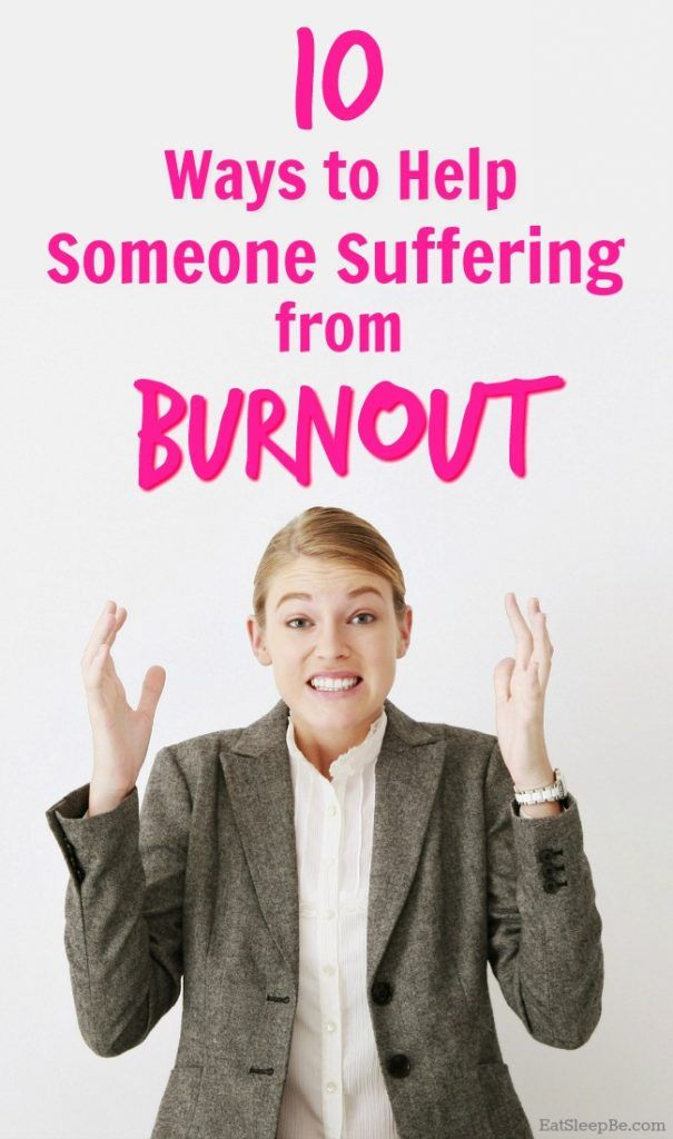 how to help someone with burnout