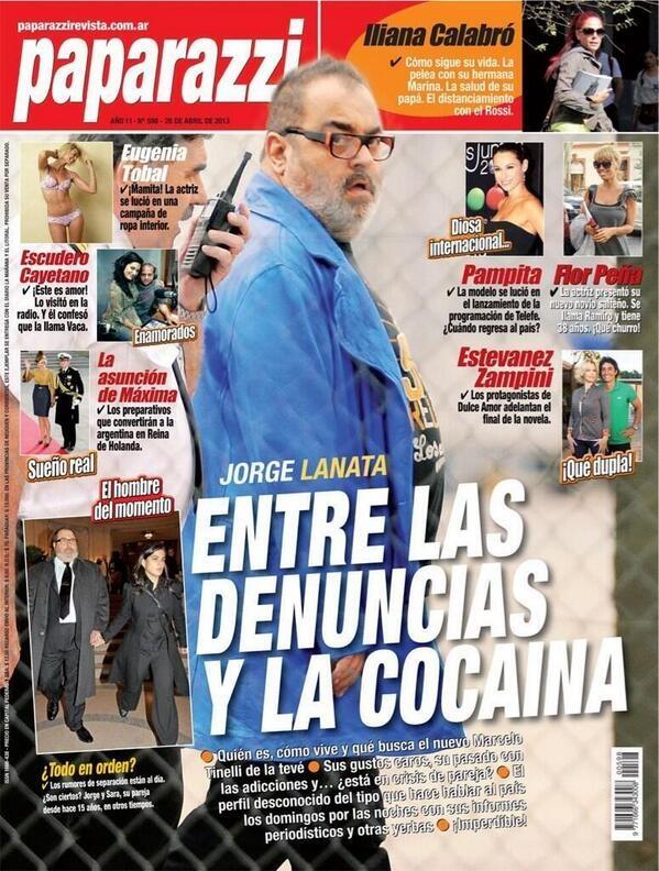 """#LaRata en la tapa de #Paparazzi con el titulo """"Lanata entre las Denuncias y la Cocaina"""""""