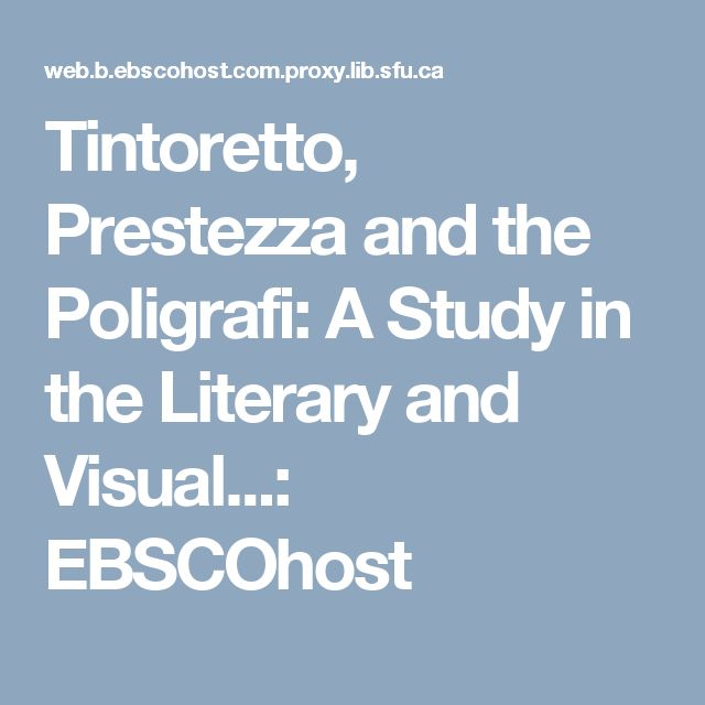 Tintoretto, Prestezza and the Poligrafi: A Study in the Literary and Visual...: EBSCOhost