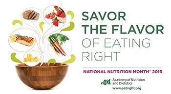 Savor the Flavor of Eating Right is 2016 Theme of National Nutrition Month - http://dietnutritionauthority.com/savor-the-flavor-of-eating-right-is-2016-theme-of-national-nutrition-month/