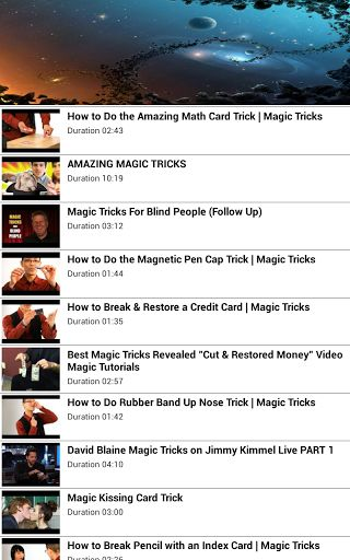 Magic Tricks Videos<p>This app offers a library of easy magic tricks that anyone can learn and perform for their friends. All of the tricks use coins or dollar bills and require no complicated sleight-of-hand. We also offer clear, step-by-step instructions.<p>Become an Amazing Magician! Magic Card Tricks will show you how to do easy yet impressive magic tricks with playing cards. You will learn everything from sleight of hand to misdirection.<br>Magic Card Tricks will teach several easy…