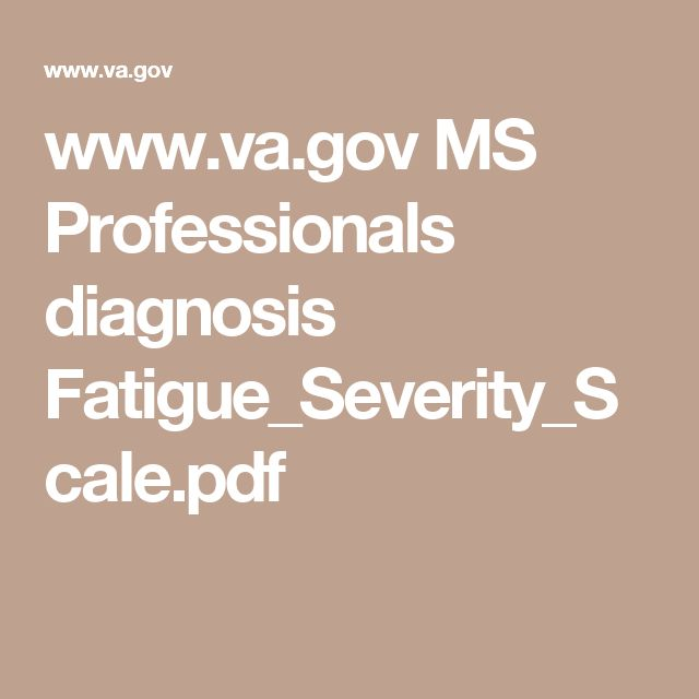 www.va.gov MS Professionals diagnosis Fatigue_Severity_Scale.pdf