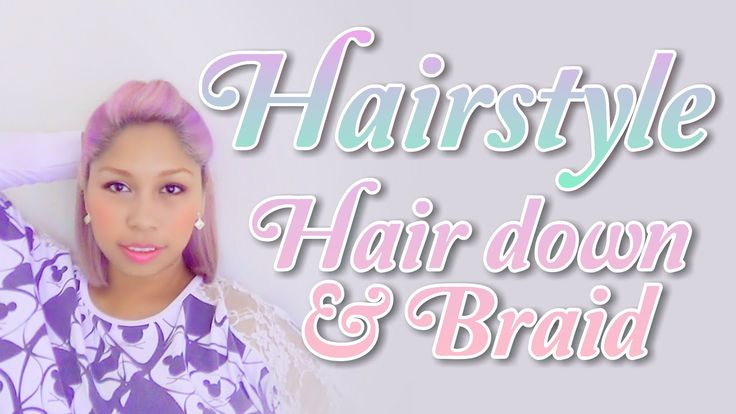 #HAIRSTYLE #BRAND IN YOUTUBE CHANEL #YOULISBEAUTY