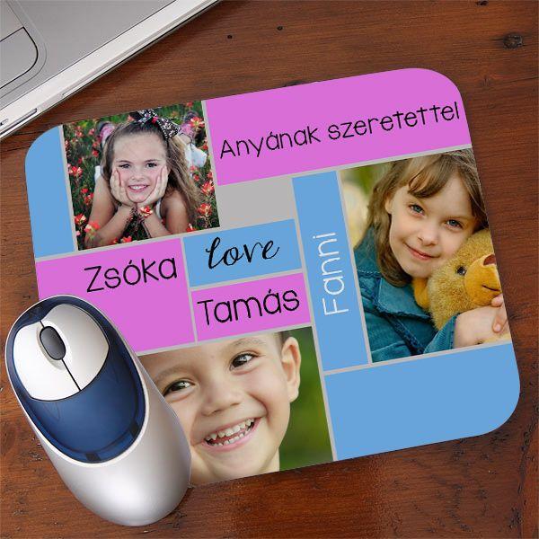Fényképes egérpad anyának  - 3 kép - 5 szó - Készíttessen anyák napjára fotókollázst egérpadra fényképeiből! A textil bevonatú, gumírozott alapú egérpadra 3 kedvenc fotót, és 5 szabadon választott feliratot lehet kérni, így tehető egyedivé ez a praktikus ajándék.  - Egyedi fényképes ajándékok webáruháza - www.kepesajandekom.hu