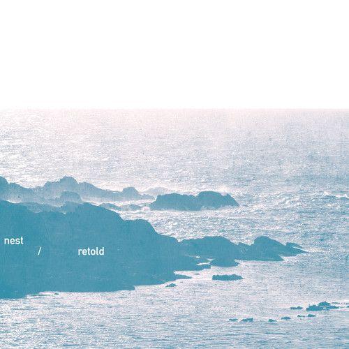 Full album stream of Nest - Retold released on Serein