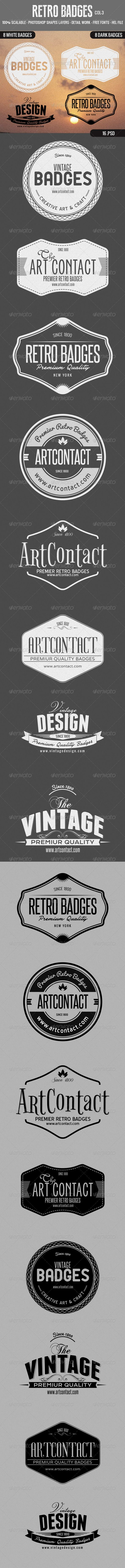 Retro Badges Col 3  #GraphicRiver         8 Retro Badges collection  	 8 Dark and 8 White Badges  	 16 Fully layered PSDs  	 All Photoshop shapes are fully layered and fully scalable Fully editable shapes & font  	 All free fonts used, hyperlink attached in the file  	 The file includes: 16 Photoshop badges files Help-file with usage instructions included File with details of free Font link included  	 Please rate it!     Created: 10June13 GraphicsFilesIncluded: PhotoshopPSD HighResolution…