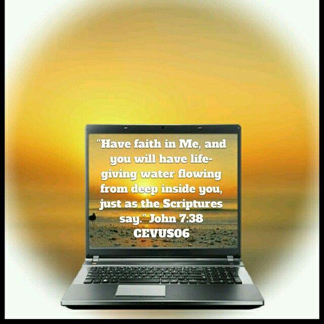 Today's Scripture verse is taken from John 7:38 CEVUS06.