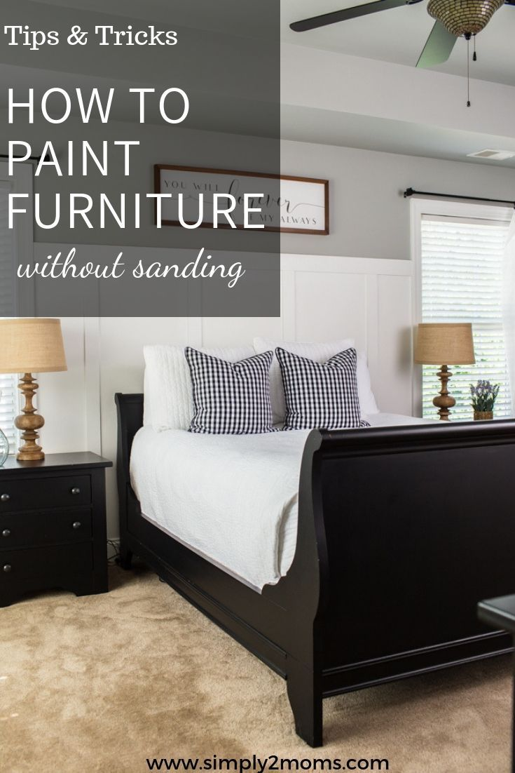 Simple Steps To Paint Furniture Budget Friendly Makeover Master Bedroom Furniture Bedroom Furniture Makeover Painted Bedroom Furniture