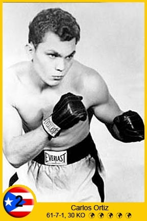 Carlos Ortiz (born September 9, 1936) is a Puerto Rican who was a three time world boxing champion, twice in the lightweight division and once in the Jr. Welterweights. Ortiz, born in Ponce, started his professional career in 1955 with a first round knockout of Harry Bell in New York. He moved from Puerto Rico to New York before he began boxing as a professional, he would campaign there during the first stages of his career.