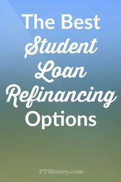 Best option for student loans