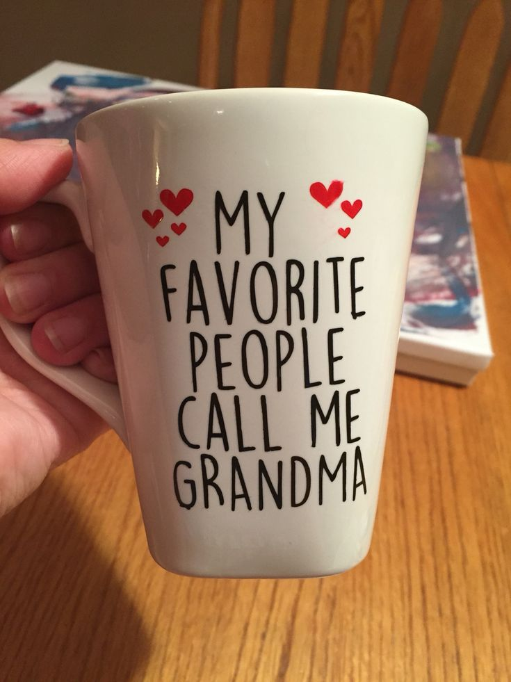 My favorite people call me grandma. Sharpie art mug.