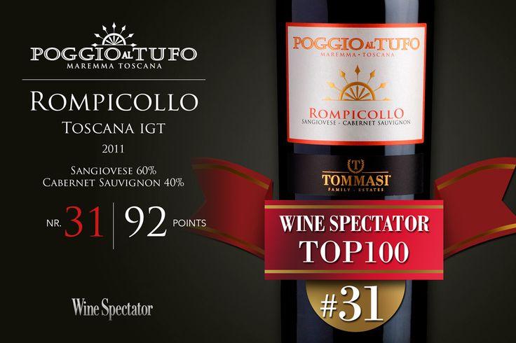 Wine Spectator #Top100   #31 #Tommasi #PoggioalTufo #Rompicollo 2011! #Top100Winesof2014 #wine #sangiovese #cabernetsauvignon #tuscany #toscana #maremma #pitigliano #redwine #brucesanderson #italianwine