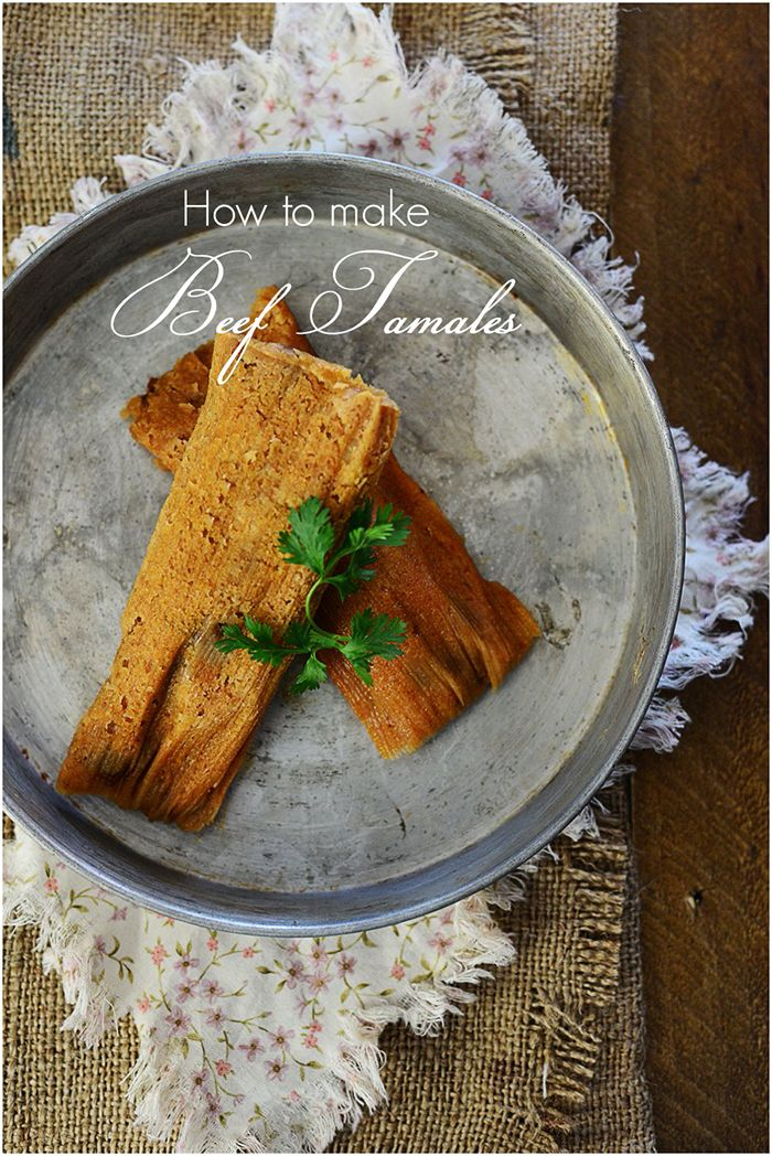 A tutorial on how to make authentic Mexican Beef Tamales
