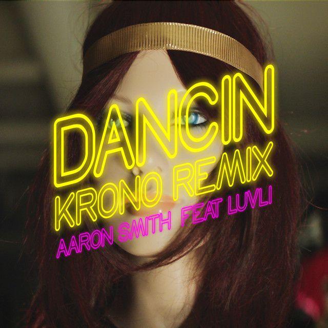 """Dancin - Krono Remix"" by Aaron Smith Luvli was added to my  Electro&Gasate playlist on Spotify"