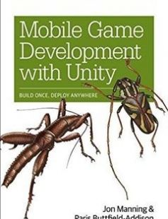 Mobile Game Development with Unity: Build Once Deploy Anywhere 1st Edition free download by Jon Manning Paris Buttfield-Addison ISBN: 9781491944745 with BooksBob. Fast and free eBooks download.  The post Mobile Game Development with Unity: Build Once Deploy Anywhere 1st Edition Free Download appeared first on Booksbob.com.