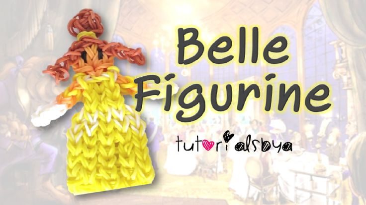 {Disney Princess Series} Belle Rainbow Loom Action Figure/Figurine Tutorial- ORIGINAL DESIGN