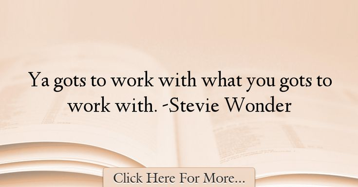 Stevie Wonder Quotes About Work - 74499