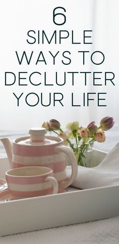 Are you stressed out? Simplifying your life and decluttering your home will definitely help but sometimes just starting is so hard! These 6 quick tips can be done in a short amount of time and will make a big impact to your stress levels. declutter your life | simplify