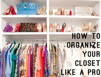 How to Organize Your Closet Like a Pro | GirlsGuideTo