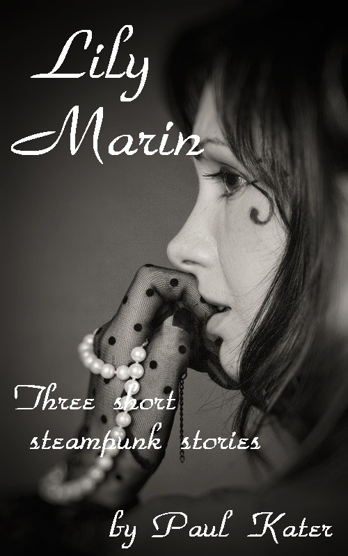 Three short stories about Lily Marin, a singer in the steampunk era, who has a mysterious other life. This is the first book of two.