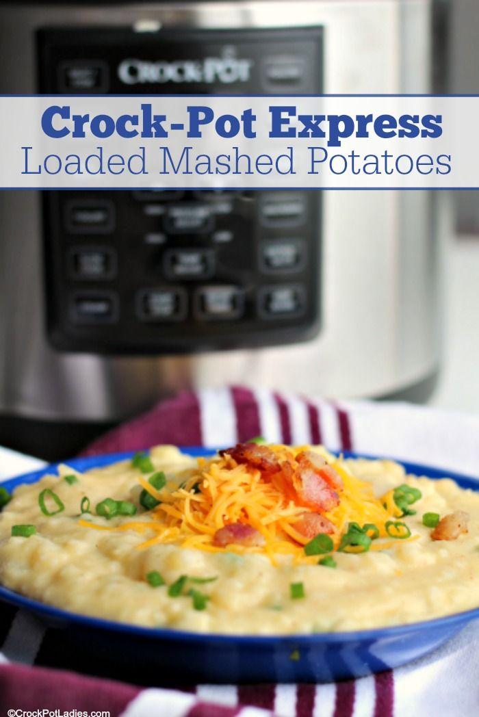 Crock-Pot Express Crock Loaded Mashed Potatoes Recipe! | Recipe | Multi  cooker recipes, Crock meals, Loaded mashed potatoes