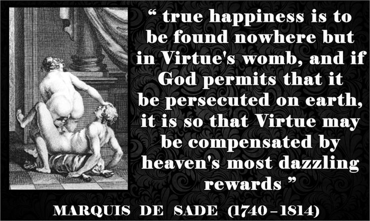 Marquis de Sade quote about Virtue and God - more on why this is wrong on www.patriciabeykrat.com