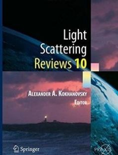 Light Scattering Reviews 10: Light Scattering and Radiative Transfer free download by Alexander A. Kokhanovsky (auth.) ISBN: 9783662467619 with BooksBob. Fast and free eBooks download.  The post Light Scattering Reviews 10: Light Scattering and Radiative Transfer Free Download appeared first on Booksbob.com.
