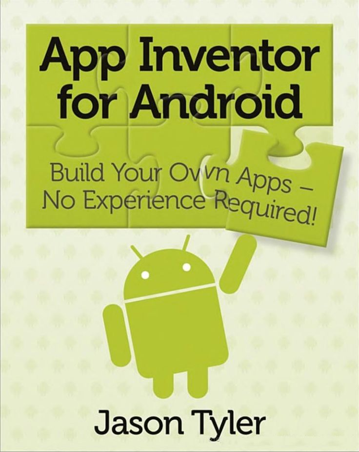 App inventor for android: build your own apps - no experience required by Claudio Ferreira via slideshare