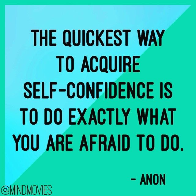 Self Confidence Related Quotes: Stop Being Afraid!! Do You Really Want To Live That Way