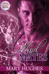 Mind Mates (Pull of the Moon #2) by Mary Hughes Review