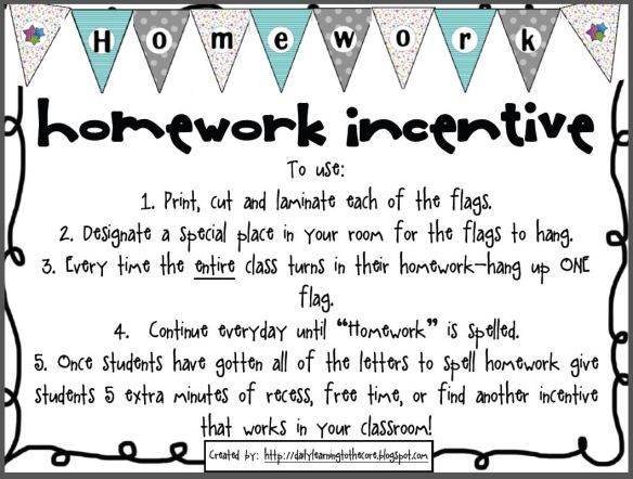 Great incentive idea to get homework in on time