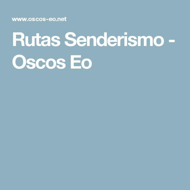 Rutas Senderismo - Oscos Eo