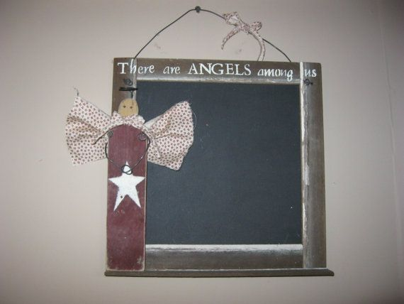 SignThere are ANGELS among us Chalk board by DedesCountryCrafts, $22.99