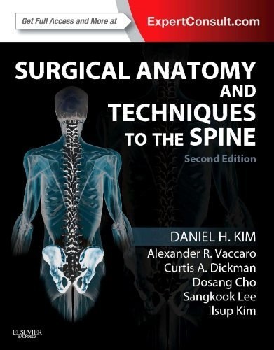 Surgical Anatomy and Techniques to the Spine: Expert Consult - Online and Print, 2e by Daniel H. Kim MD  FACS, http://www.amazon.com/dp/1455709891/ref=cm_sw_r_pi_dp_iKWTrb1JKE6E3