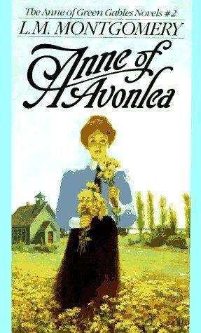 Anne of Avonlea (Anne of Green Gables, Book 2) Bantam Books