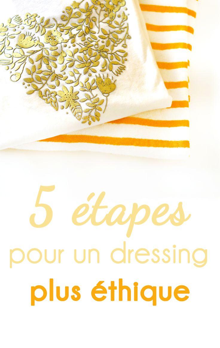 #ORGANISATION - 5 étapes pour un dressing plus éthique