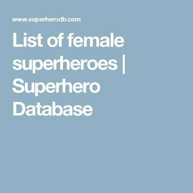 List of female superheroes | Superhero Database