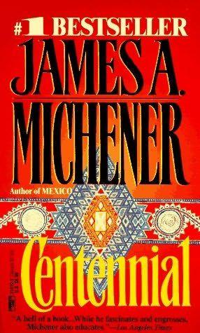 Centennial by James A Michener